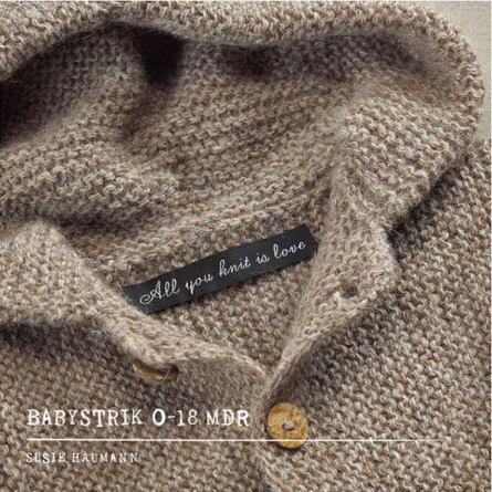 All you knit is love - babystrik 0-18 mdr